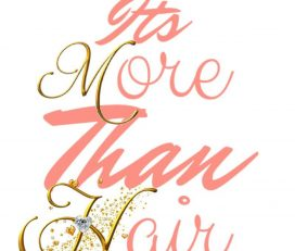It's More Than Hair