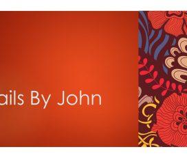 Nails by John