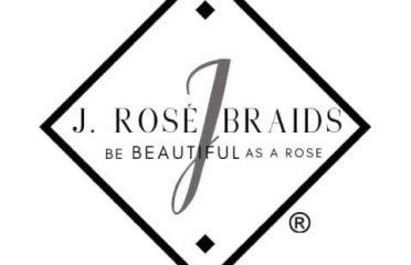 J. ROSE BRAIDS